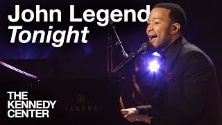 "John Legend, ""Tonight"" -- Live at the Kennedy Center"