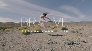 Brenna Carnuccio - Brave (Official Music Video)
