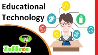 What is Educational Technology | All about Learning & Technologies | تقنية التعلم | 教育技術 | zaffron