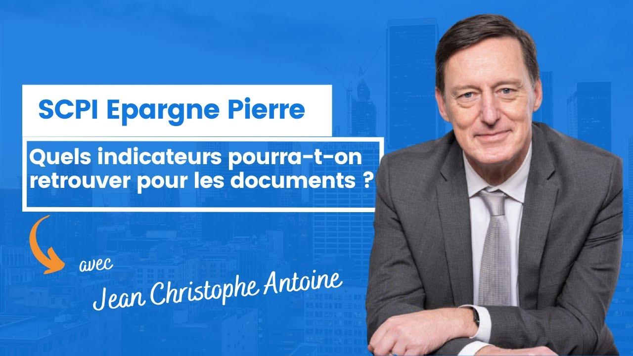 Quels indicateurs pourra-t-on retrouver pour les documents Epargne Pierre ?