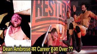 Dean Ambrose Injury !! Career Over ?? Drew Mcintyre Retired Dean Ambrose ??