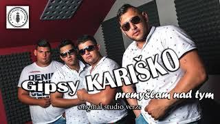 Gipsy Kariško - premyšlam nad tym ( starší nevydaná píseň )