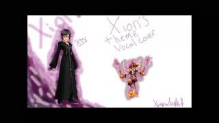 Xion Theme Vocal Cover