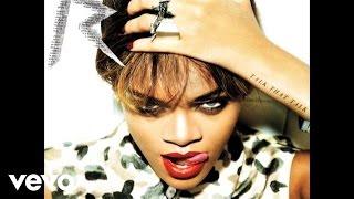 Rihanna - Watch n' Learn (Audio)