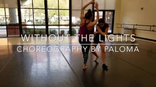 Without The Lights - Paloma Perez Choreography