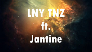 LNY TNZ ft. Jantine - Set You Free (Lyrics Video)
