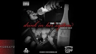Domo ft. Tee Flii - Drink In Her System [Prod. By Big Wy] [2013]