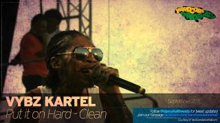 Vybz Kartel - Put It On Hard (Clean - September 2011)