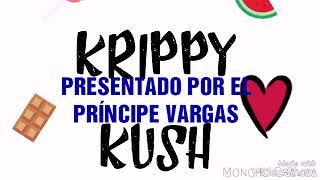 Nuevo Moncho chavea y omar montes krippy kush