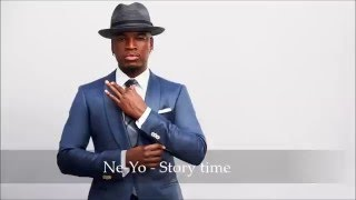 Ne Yo - Story time ~ Lyrics