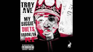 Troy Ave WARNING My Biggie Duets