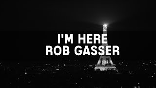 Rob Gasser - I'm Here (ft. The Eden Project) | Sub español