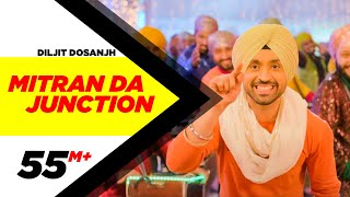 Mitran Da Junction | Sardaarji 2 | Diljit Dosanjh, Sonam Bajwa, Monica Gill | Releasing on 24th June