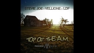 Stevie Joe ft Vellione & Louie Da Fourth - Top Of The A.M. (Produced by The Mekanix)
