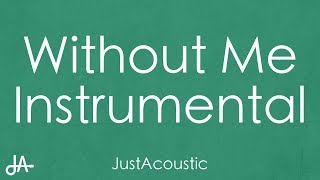 Without Me - Halsey (Acoustic Instrumental)