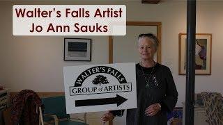Walter's Falls Group of Artists - Jo Ann Sauks