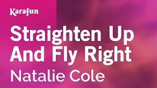Karaoke Straighten Up And Fly Right - Natalie Cole *