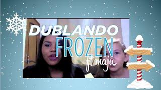 Dublando Frozen - Vejo uma Porta Abrir ft Maju