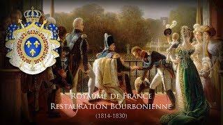 Bourbon Restoration (1814–1830) Unofficial Anthem
