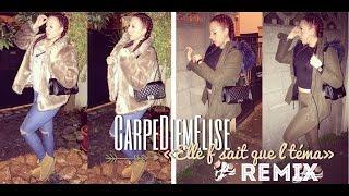 CarpeDiemElise - Elle f'sait que l'téma . (Remix Keblack)