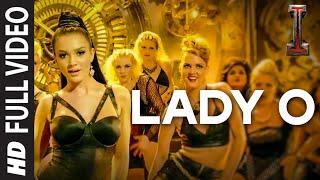 'Lady O' Full Video Song 'I' | A. R. Rahman | Shankar, Chiyaan Vikram, Amy Jackson width=