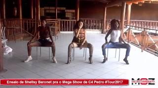 Ensaio de Shellsy Baronet para o Mega Show de C4 Pedro #Tour2017