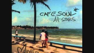 Cafe Soul All Stars Cafe 69