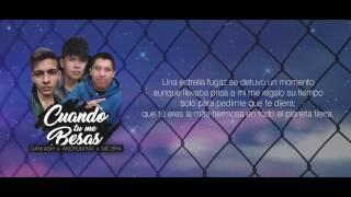 MC Era - Cuando tu me besas (Ft. Andrum MX & Dani Ash) [Videolyric]
