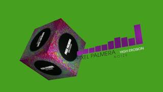 Pixel Palmera - High Erosion (Dubstep   NOIZE)