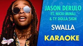 Jason Derulo - Swalla (ft. Nicki Minaj & Ty Dolla $ign) CON LETRA | CantoYo Karaoke