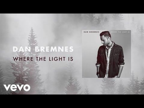 dan-bremnes-where-the-light-is-lyric-video-danbremnesvevo
