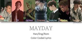 GOT7 - MAYDAY [Color Coded Han|Rom|Eng]