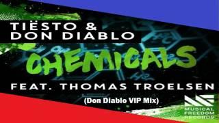 Tiësto & Don Diablo Feat. Thomas Troelsen - Chemicals (Don Diablo VIP Mix)