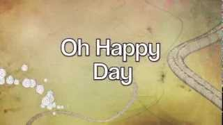 Oh Happy Day- Sister Act 2 Lyrics
