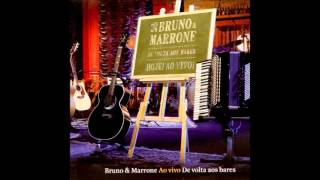 Bruno e Marrone - Amor Não Vai Faltar DVD De Volta Aos Bares (Audio)