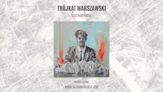 """Taco Hemingway - """"Szlugi i kalafiory"""" (Trójkąt warszawski)"""