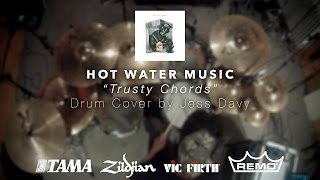 Hot Water Music - Trusty Chords (Drum Cover)