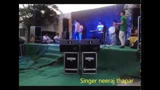 Challa mahi da by Singer Neeraj thapar