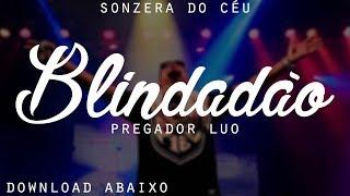 FUNK GOSPEL 2018 (( PREGADOR LUO )) BLINDADÃO