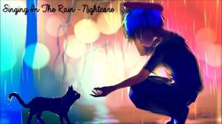Singing In The Rain - Nightcore