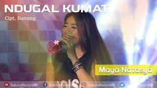 Ndugal Kumat (DJ Hak'e Hak'e) - Maya Natasya