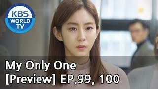 My Only One | 하나뿐인 내편 EP99, 100 [Preview]