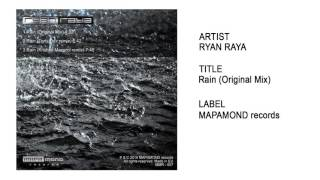 Ryan Raya - Rain (Original Mix) preview MAPAMOND records Progressive House / Trance