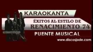 Karaokanta - Renacimiento 74 - El velerito