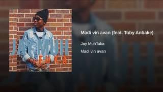 Madi vin avan (feat. Toby Anbake)