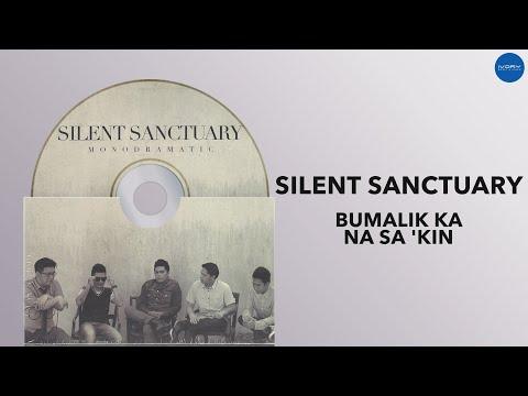 silent-sanctuary-bumalik-ka-na-sa-kin-audio-with-lyrics-ivory-music-video