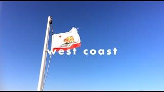 Travel Log: West Coast