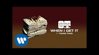 O.T. Genasis - When I Get It (ft. Young Thug)