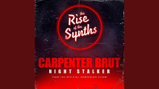 """Night Stalker (From """"The Rise of the Synths"""")"""
