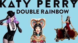 Katy Perry  - Double Rainbow (Lyrics)